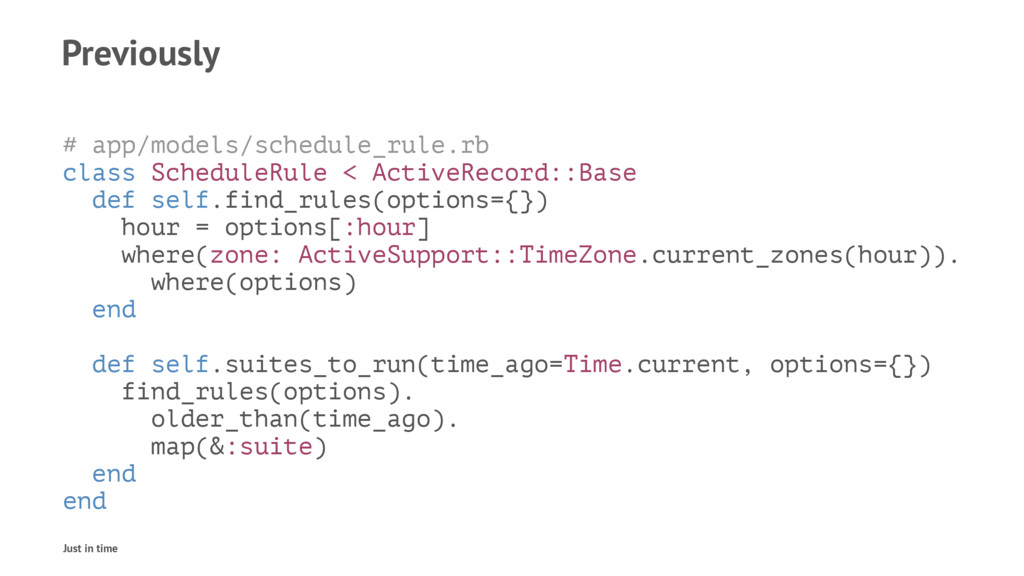 Previously # app/models/schedule_rule.rb class ...