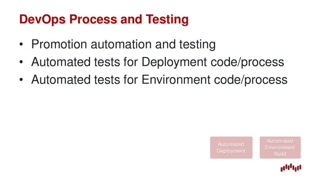 DevOps Process and Testing • Promotion automati...