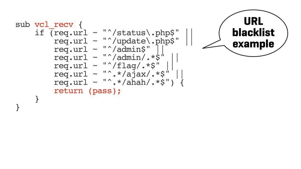 "sub vcl_recv { if (req.url ~ ""^/status\.php$"" |..."