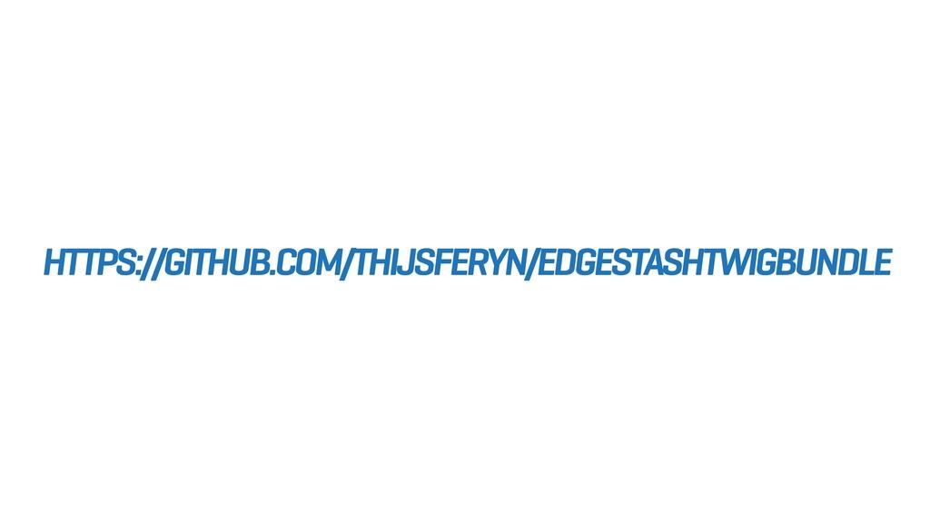 HTTPS://GITHUB.COM/THIJSFERYN/EDGESTASHTWIGBUND...