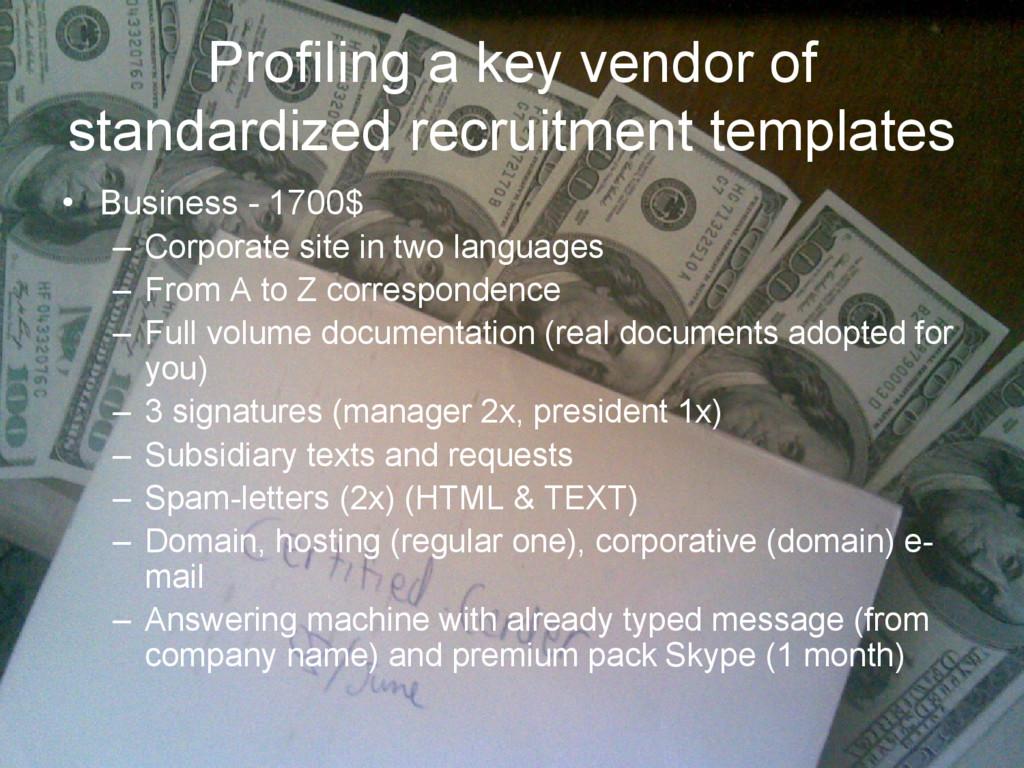 Profiling a key vendor of standardized recruitm...
