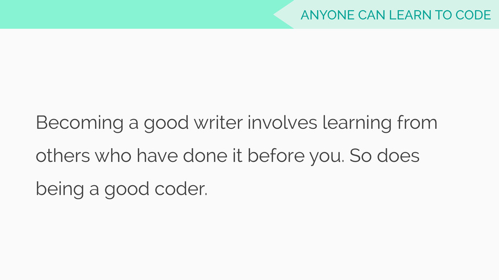 Becoming a good writer involves learning from o...