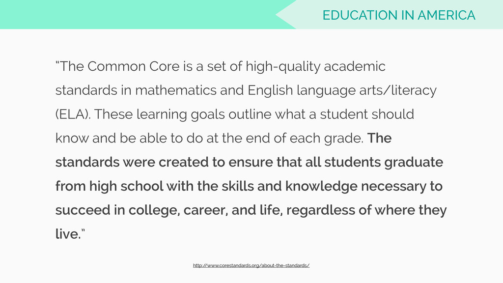 """The Common Core is a set of high-quality acade..."