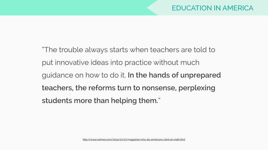 """The trouble always starts when teachers are to..."