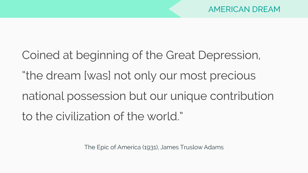 "Coined at beginning of the Great Depression, ""t..."