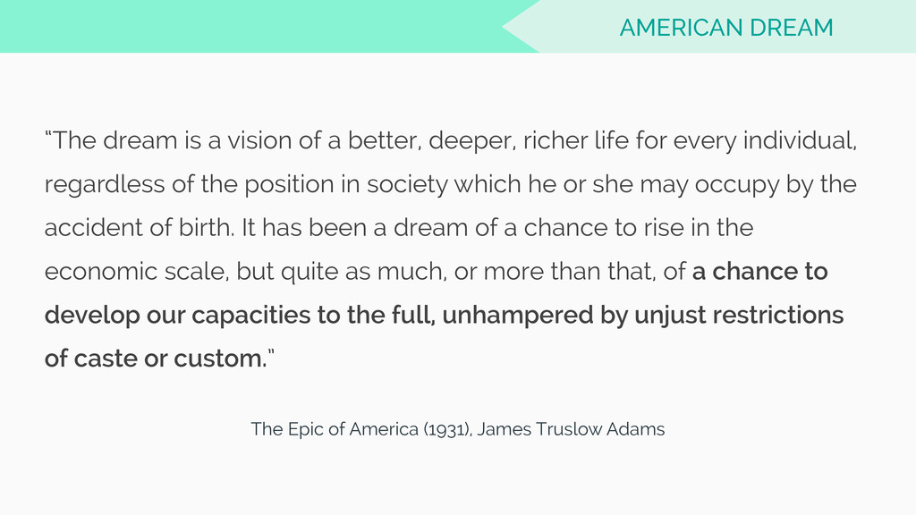 The Epic of America (1931), James Truslow Adams...