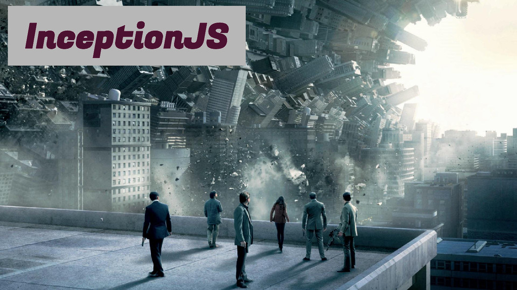 InceptionJS