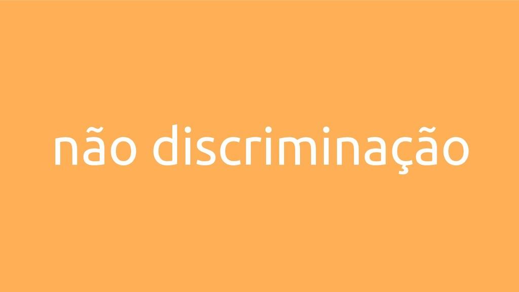 não discriminação