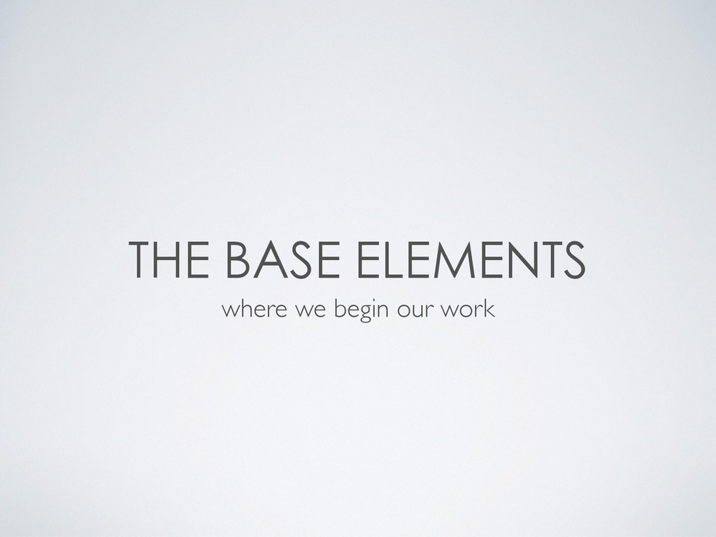 where we begin our work