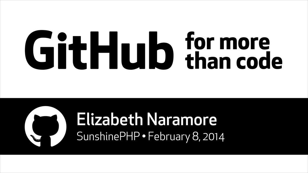 for more than code Elizabeth Naramore SunshineP...