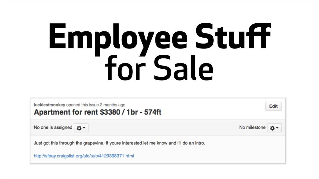 Employee Stuff for Sale