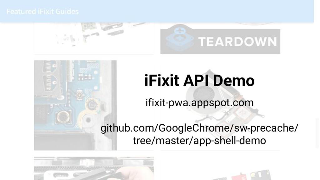iFixit API Demo ifixit-pwa.appspot.com github.c...