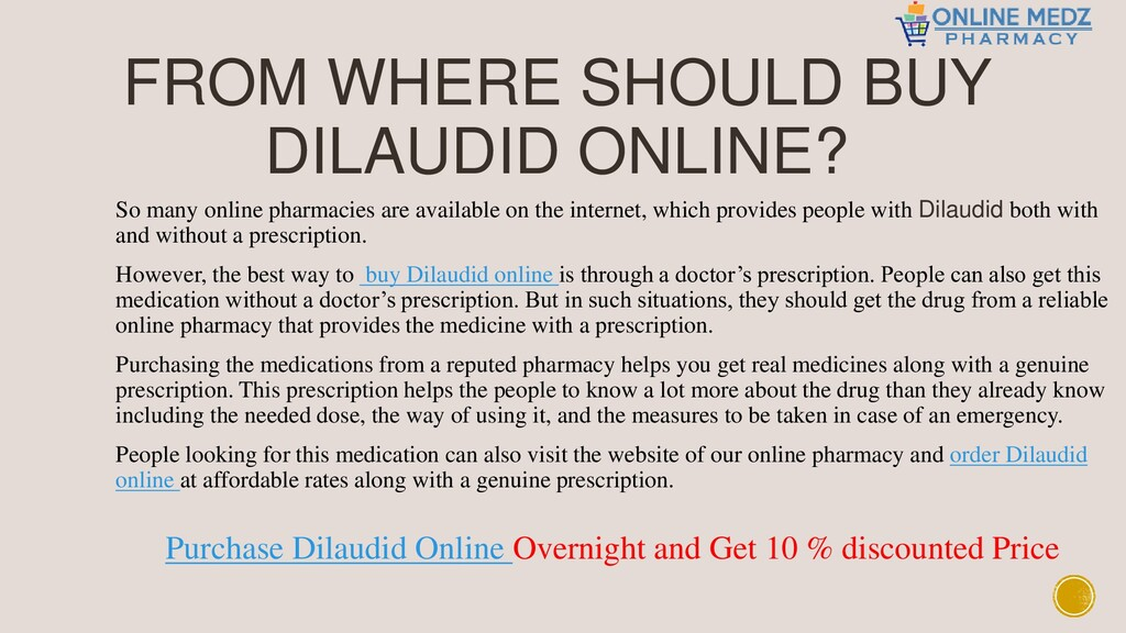 FROM WHERE SHOULD BUY DILAUDID ONLINE? So many ...