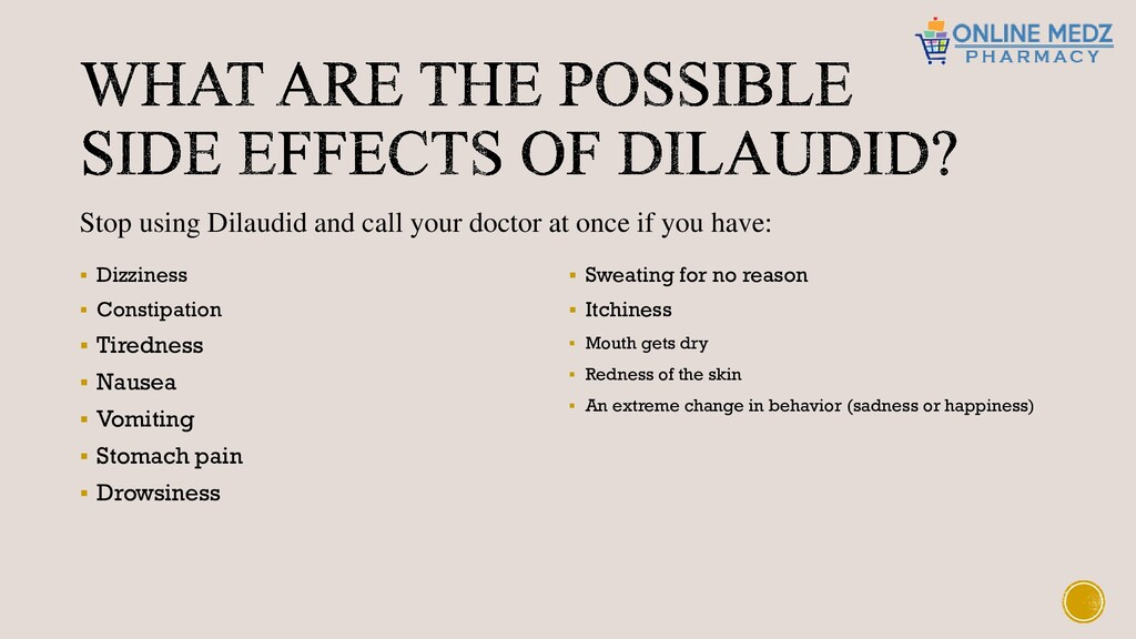 ▪ Dizziness ▪ Constipation ▪ Tiredness ▪ Nausea...