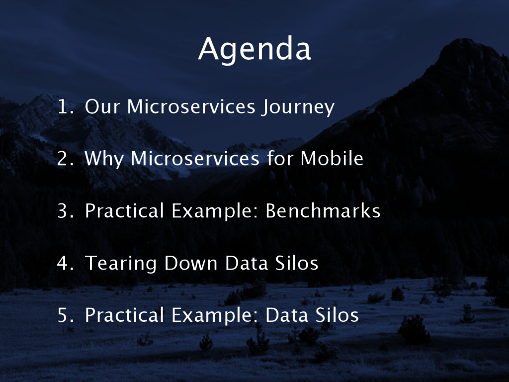 Agenda 1. Our Microservices Journey 2. Why M...
