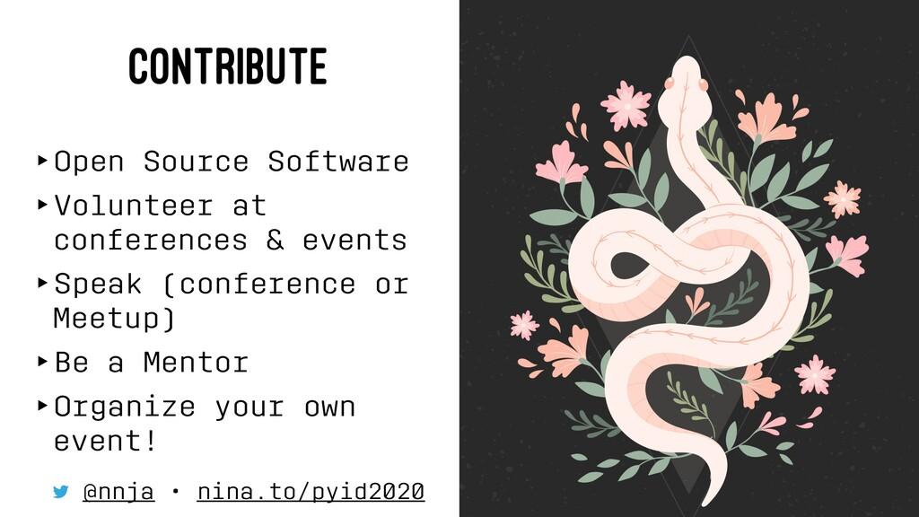 CONTRIBUTE ‣Open Source Software ‣Volunteer at ...