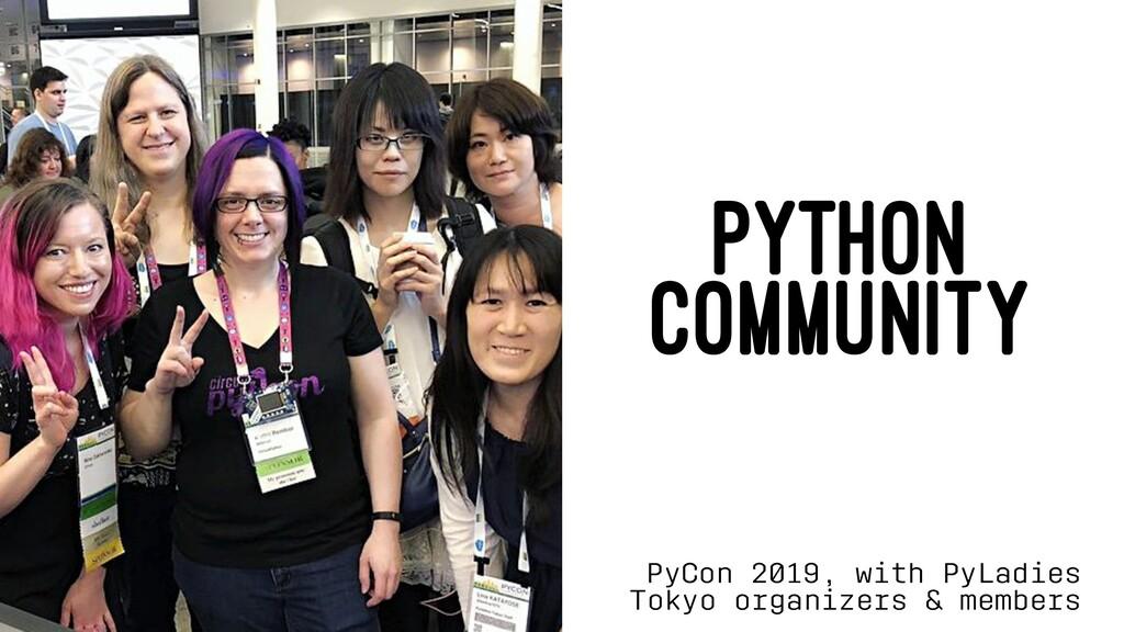 PYTHON COMMUNITY PyCon 2019, with PyLadies Toky...