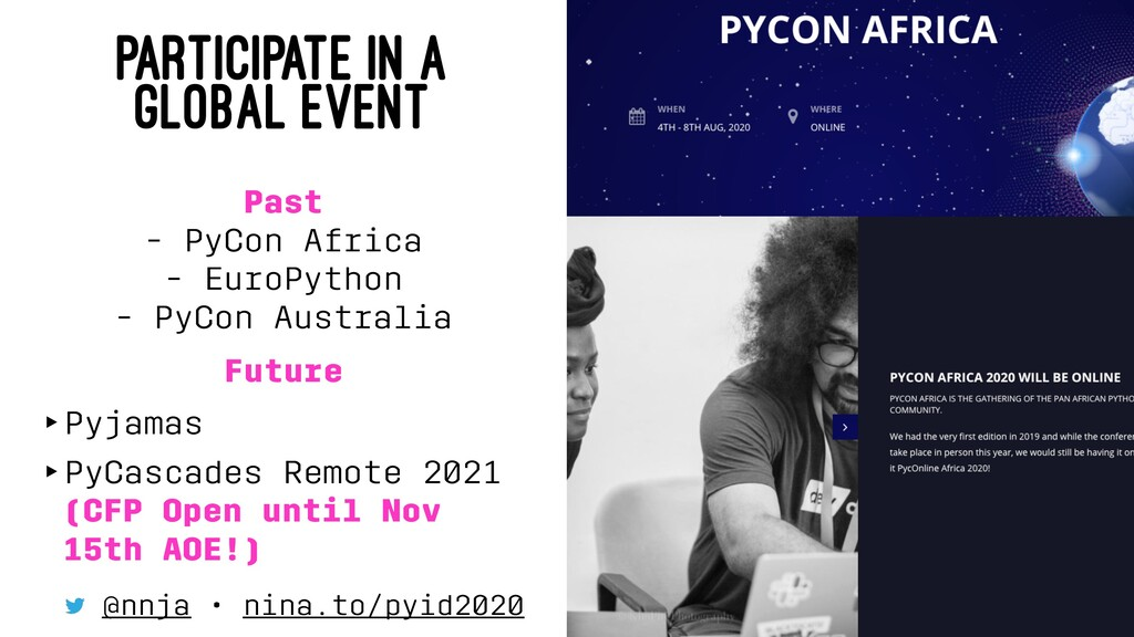 PARTICIPATE IN A GLOBAL EVENT Past - PyCon Afri...