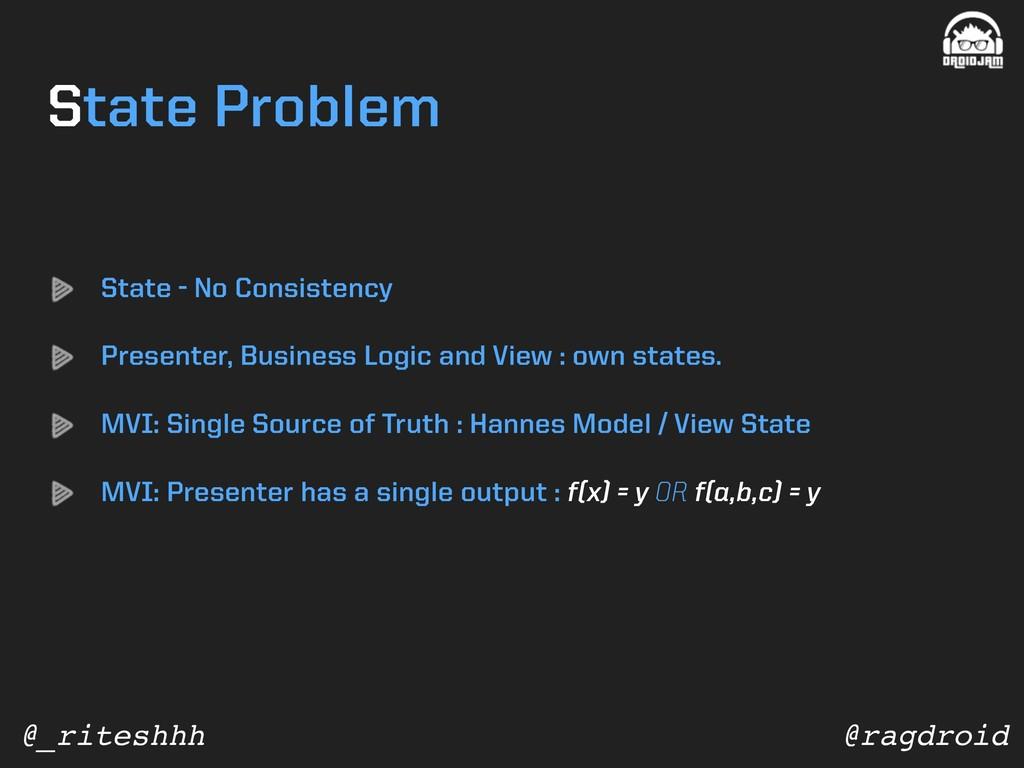 @ragdroid @_riteshhh State - No Consistency Pre...