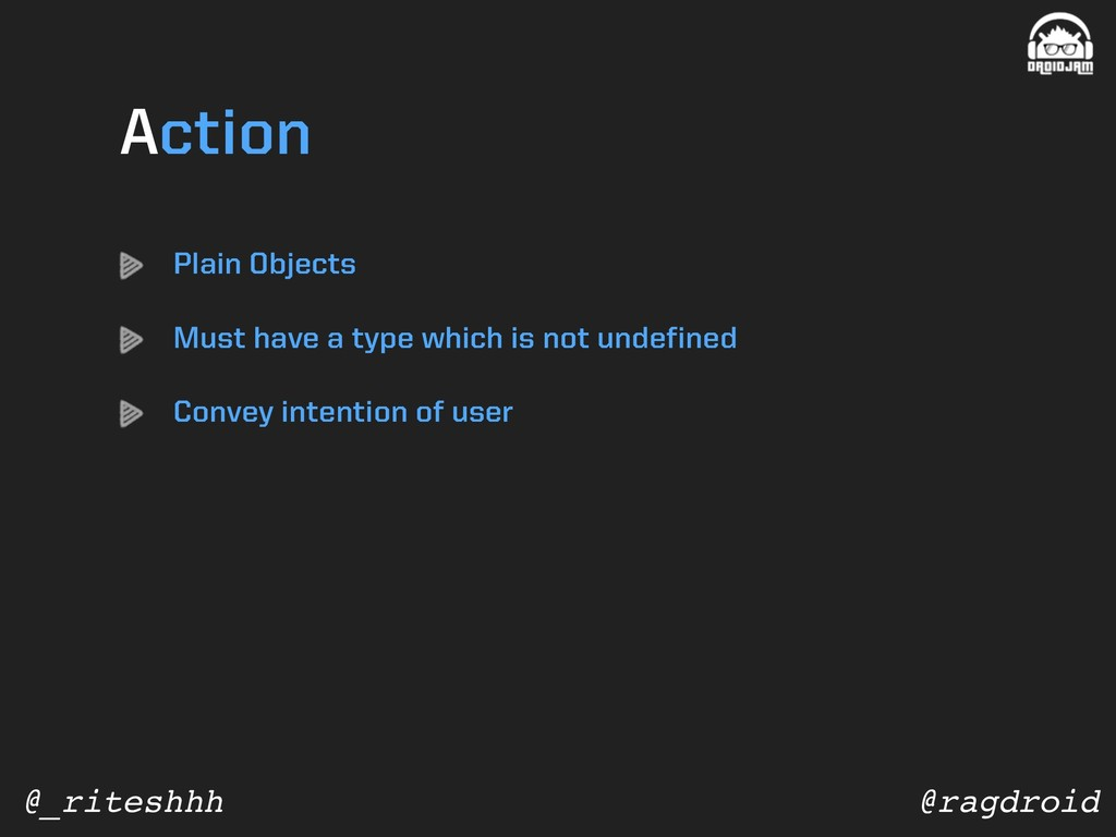 @ragdroid @_riteshhh Plain Objects Must have a ...