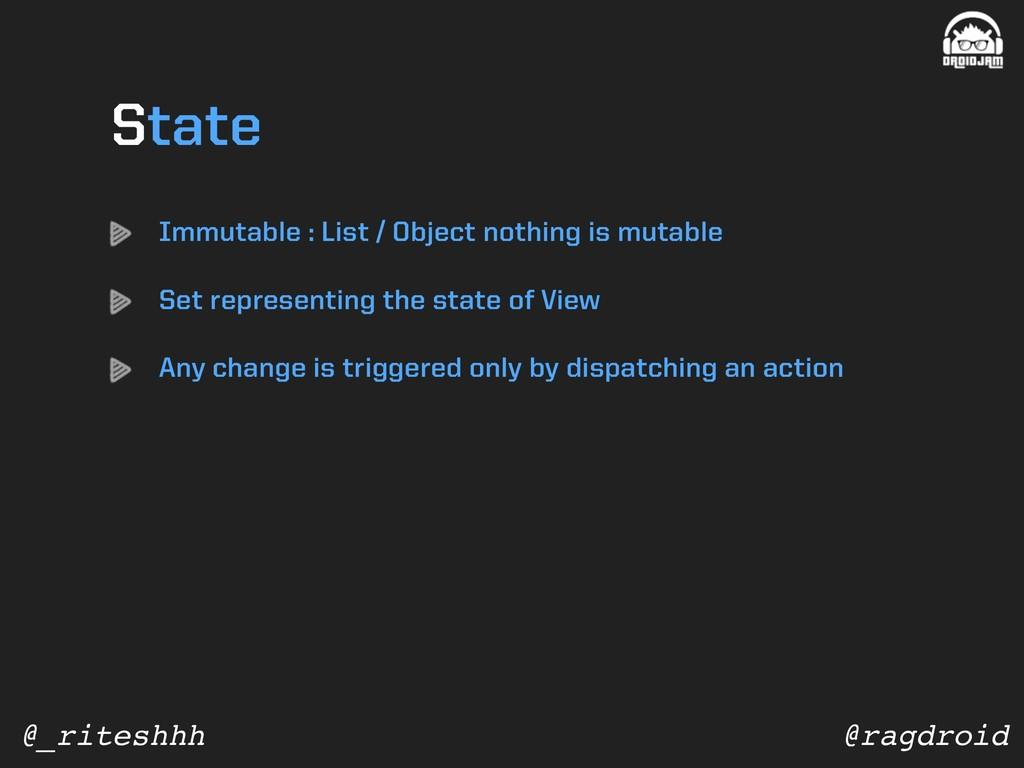 @ragdroid @_riteshhh Immutable : List / Object ...