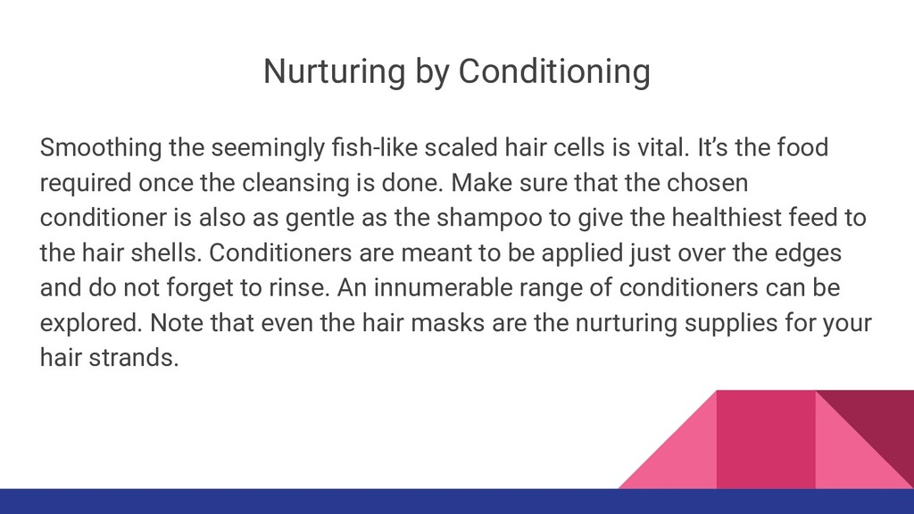 Nurturing by Conditioning Smoothing the seeming...