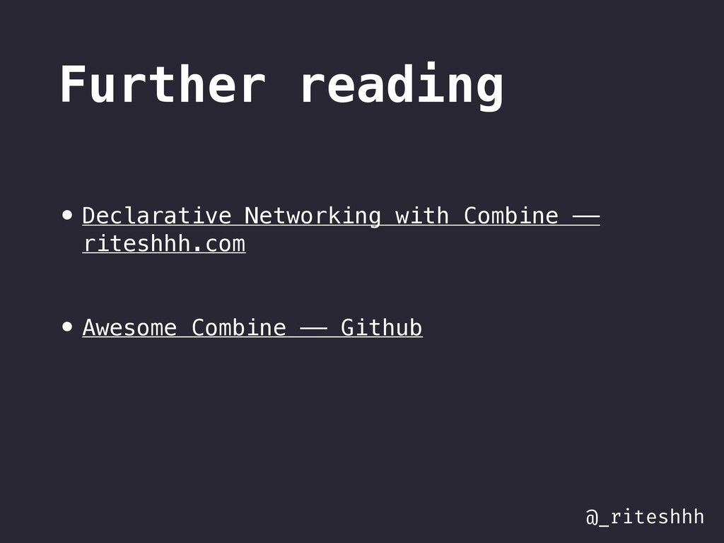 @_riteshhh Further reading • Declarative Networ...