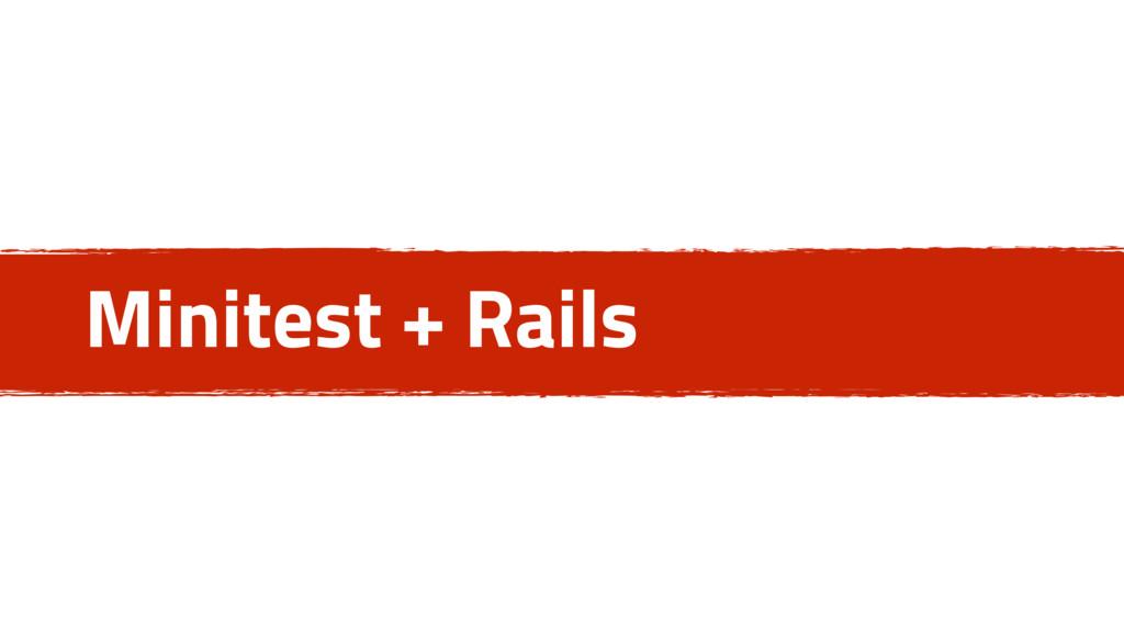 Minitest + Rails