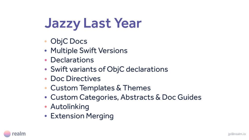 Jazzy Last Year • ObjC Docs • Multiple Swift Ve...