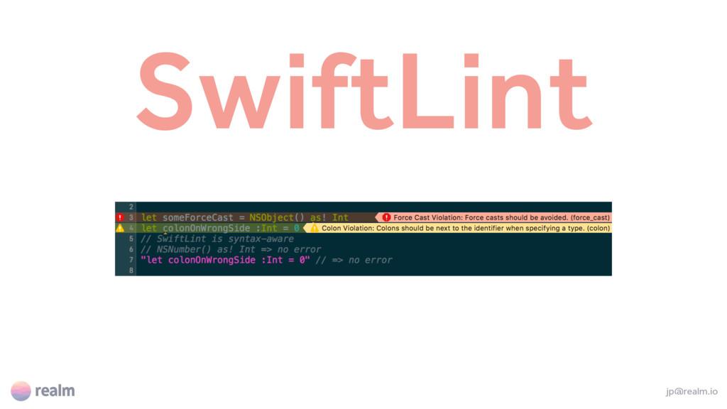 SwiftLint jp@realm.io