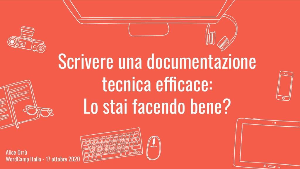 Scrivere una documentazione tecnica efficace: L...