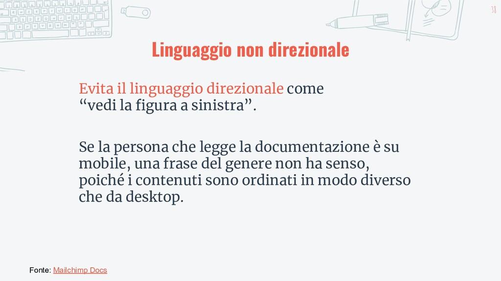 38 Fonte: Mailchimp Docs Linguaggio non direzio...