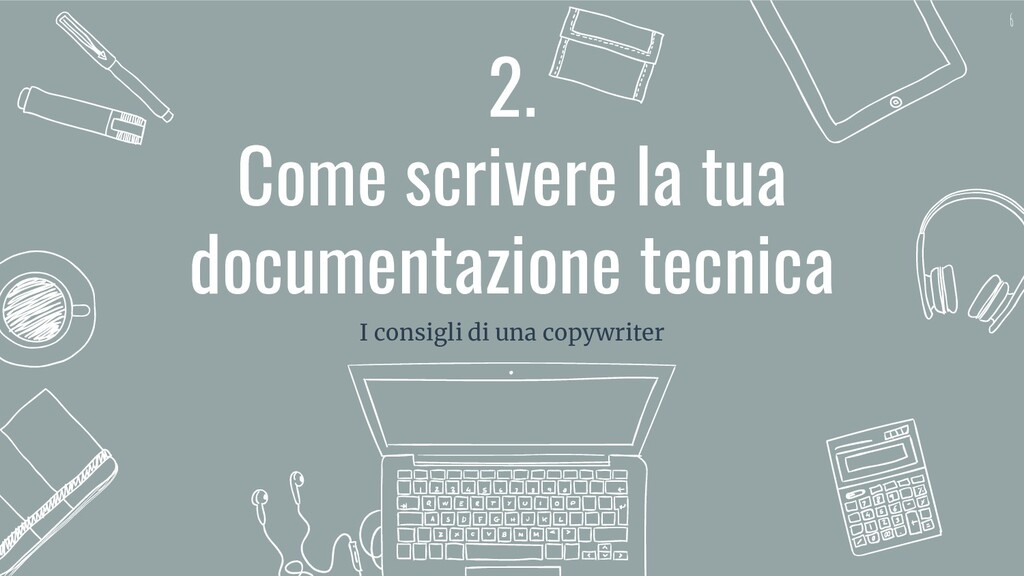 2. Come scrivere la tua documentazione tecnica ...