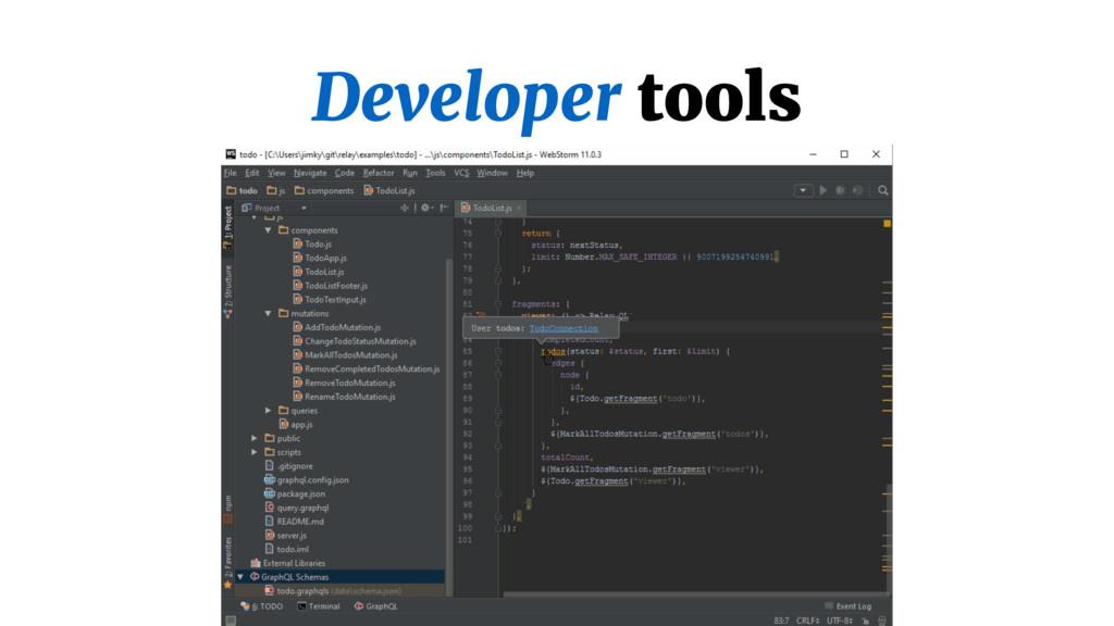 Developer tools