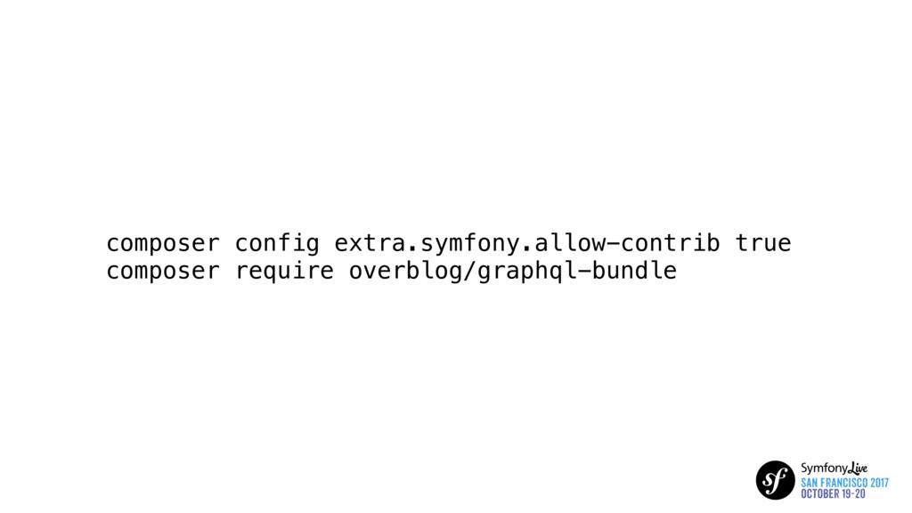 composer config extra.symfony.allow-contrib tru...