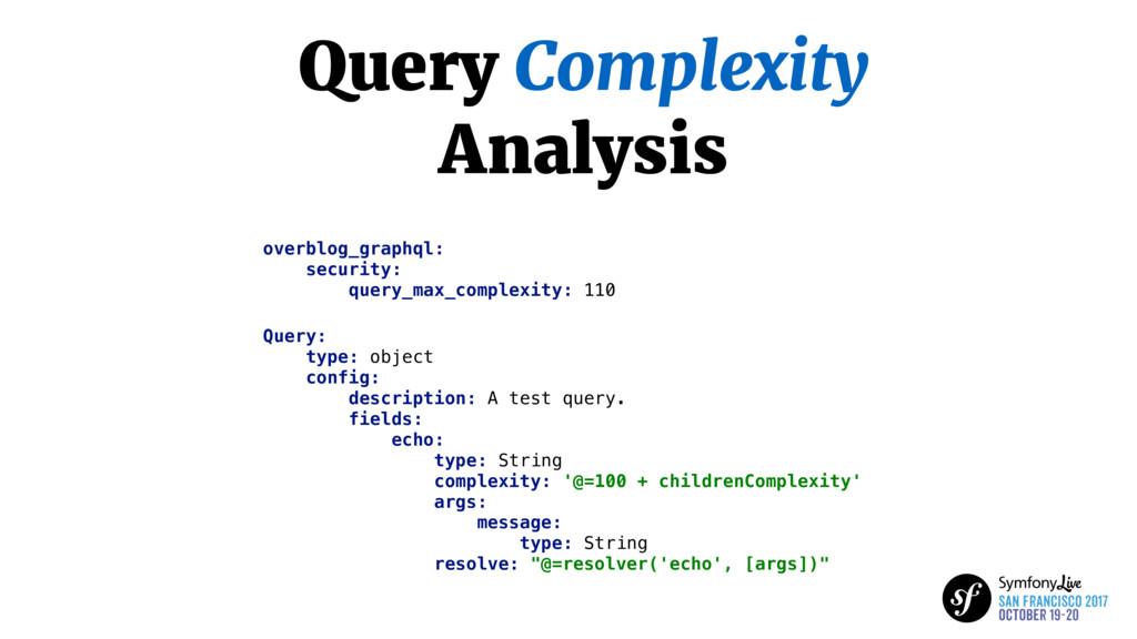 Query Complexity Analysis overblog_graphql: sec...