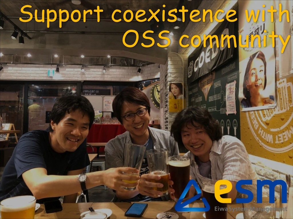 Support coexistence with OSS community