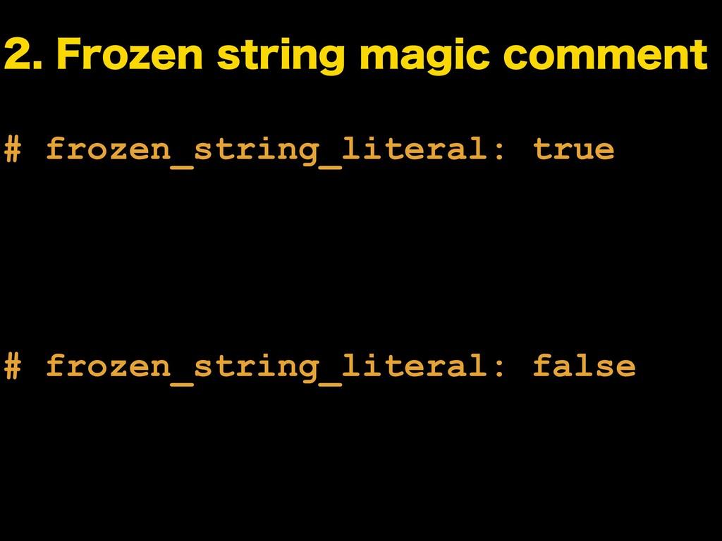 # frozen_string_literal: true # frozen_string_l...