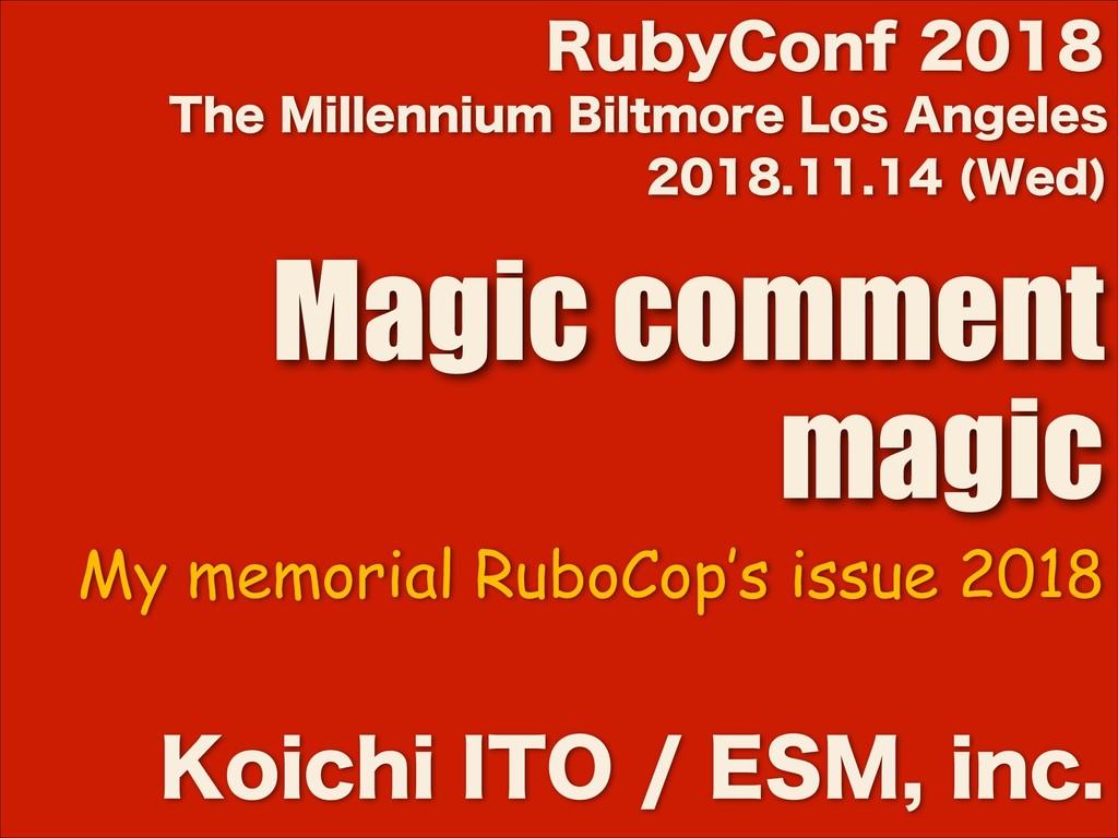 8FE  Magic comment magic ,PJDIJ*50...