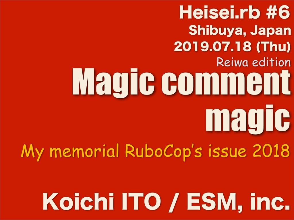5IV  Magic comment magic ,PJDIJ*50...
