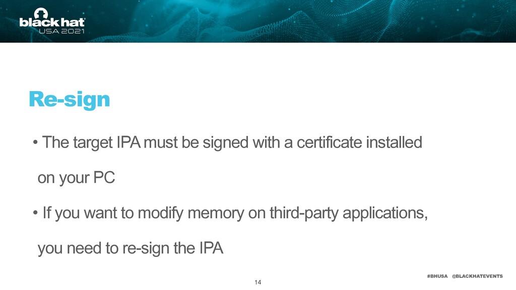 #BHUSA @BLACKHATEVENTS • The target IPA must be...