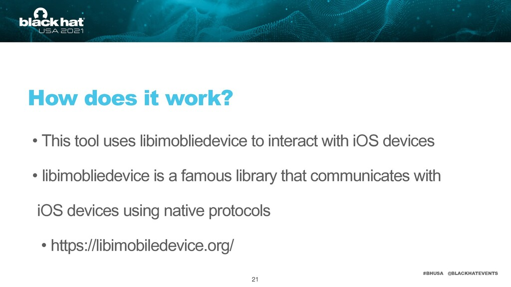 #BHUSA @BLACKHATEVENTS • This tool uses libimob...