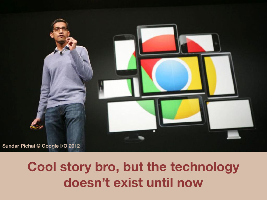 Cool story bro, but the technology doesn't exis...