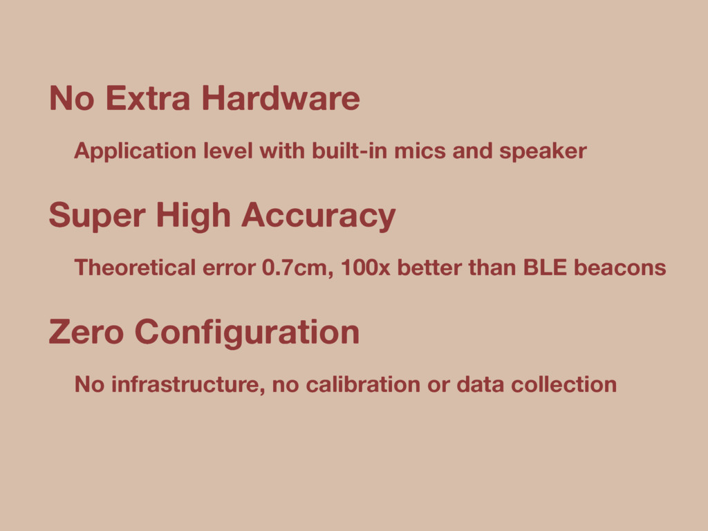 No Extra Hardware Application level with built-...