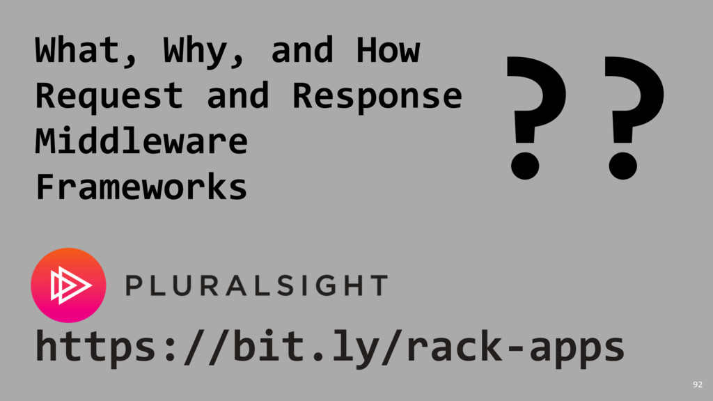 https://bit.ly/rack-apps What, Why, and How Req...
