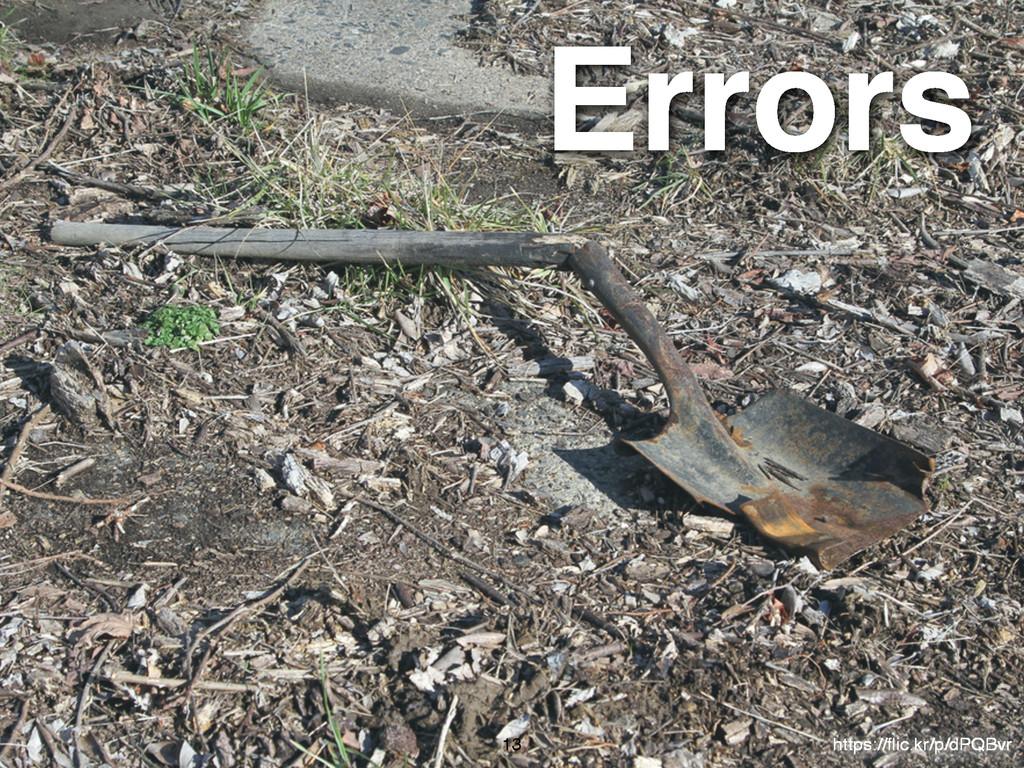 Errors 13 https://flic.kr/p/dPQBvr
