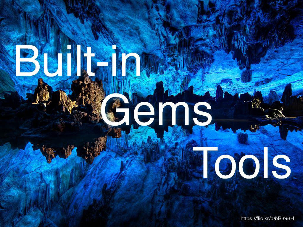 https://flic.kr/p/bB396H 3 Built-in Gems Tools