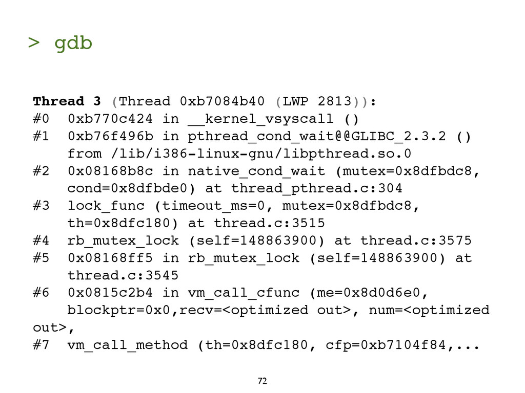 > gdb 72 Thread 3 (Thread 0xb7084b40 (LWP 2813)...