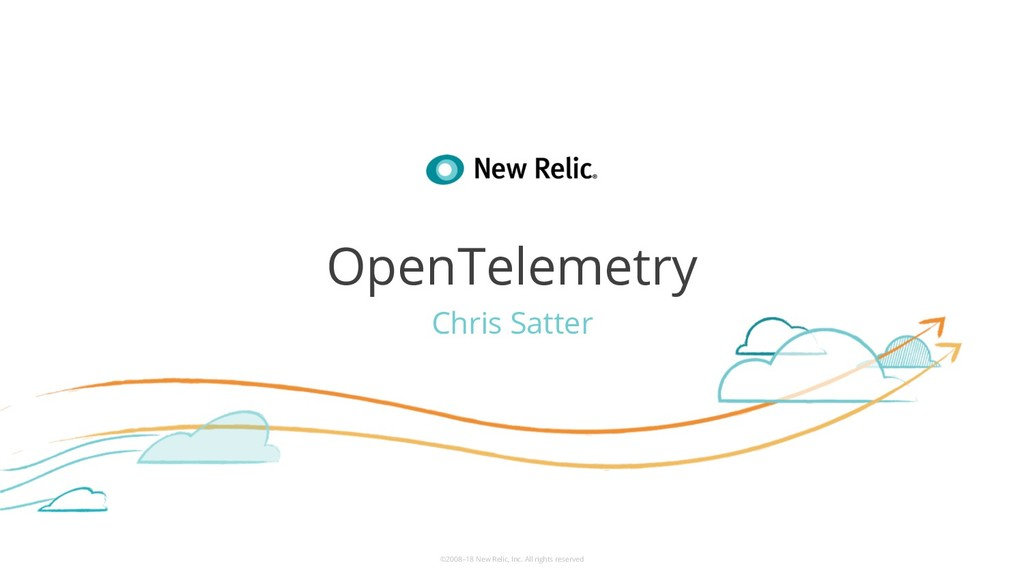©2008–18 New Relic, Inc. All rights reserved Op...