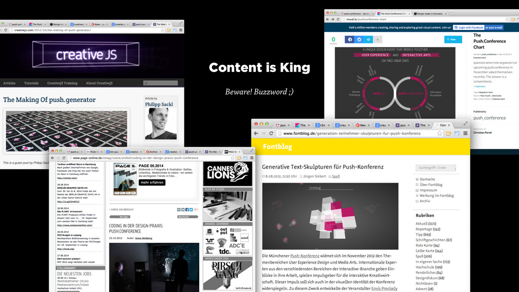 Content is King Beware! Buzzword ;)